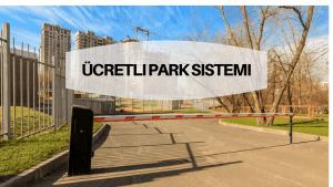 ücretli park sistemi