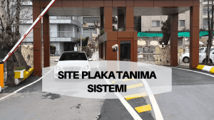 Site Plaka Tanıma Sistemi