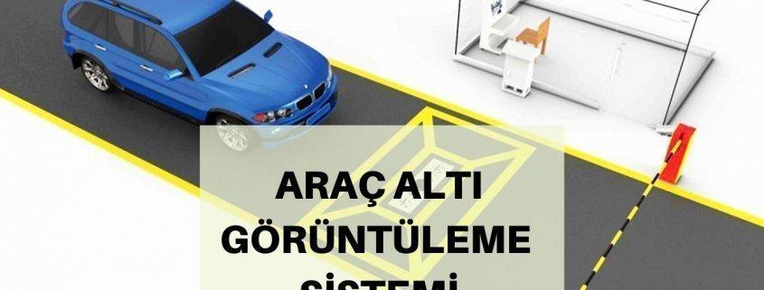 Araç altı görüntüleme sistemi