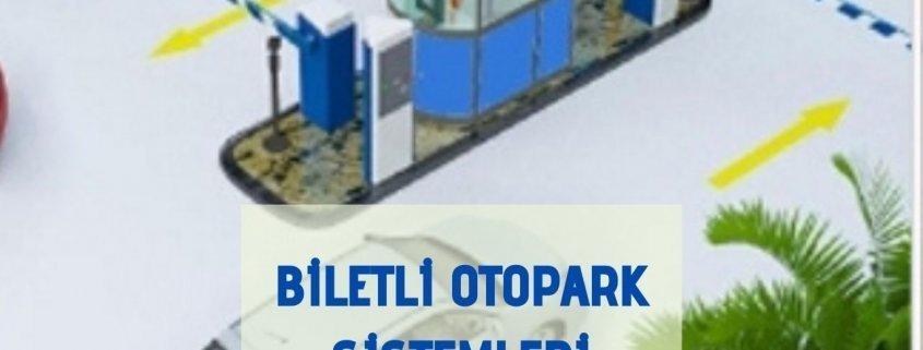 Biletli Otopark Sistemleri