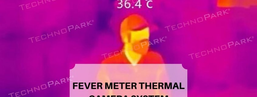 Fever Meter Thermal Camera System