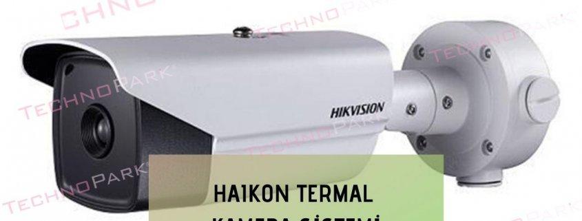 Haikon Termal Kamera Sistemi